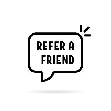 black refer a friend speech bubble