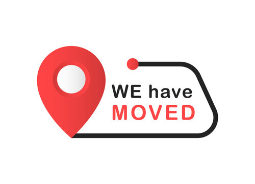 We have moved. Changed address, оffice relocation. Simple flat logotype, graphic banner design illustration. Isolated on white background. Vector illustration