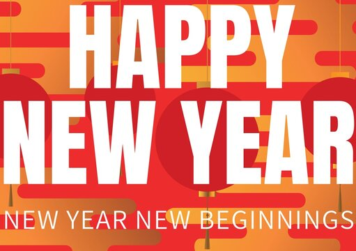 Happy new year, new year new beginnings written in white on orange and red background