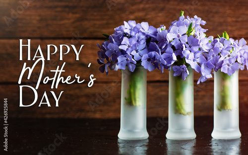 flowers composition  and wishing text card happy mother's day. Romantic date, invitation, sweet wish concept