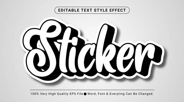 Cool black and white sticker text effect, Editable text effect