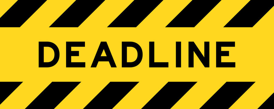Yellow and black color with line striped label banner with word deadline