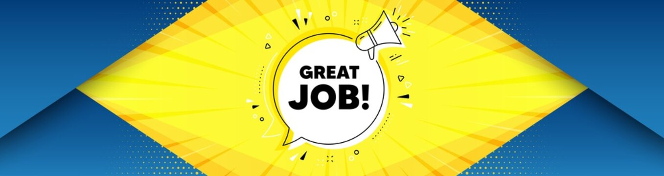 Great job symbol. Background with offer speech bubble. Recruitment agency sign. Hire employees. Best advertising coupon banner. Great job badge shape message. Abstract yellow background. Vector