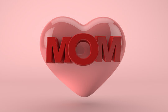 happy mother's day a big heart with mom text and pink background. 3D Render