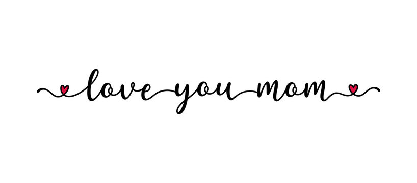 """Hand sketched """"Mama I love you"""" quote as banner. Lettering for postcard, invitation, poster, icon, banner template typography"""