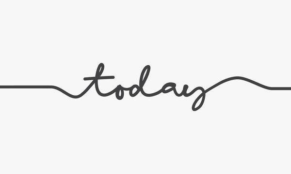 today handwritten word design vector.
