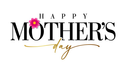Obraz Happy Mothers day banner with golden calligraphy. Elegant quote for poster or greeting card, with Mother's Day lettering and pink flower on white background. Vector illustration - fototapety do salonu