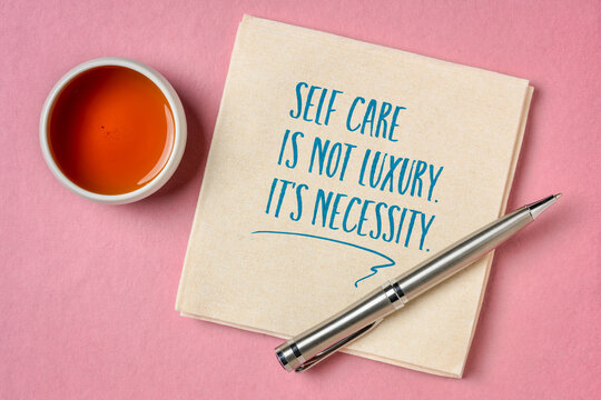 self care is not luxury, it is necessity inspirational reminder - handwriting and doodle on a napkin, lifestyle and health concept