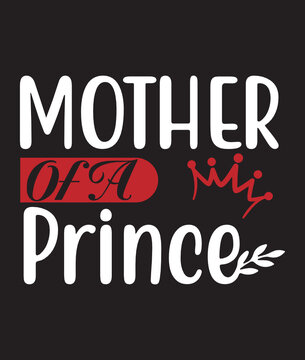 Mother Prince - matching mother and baby gift set, baby bodysuit and mum tshirt, baby gift set, mum gift - gift for mummy