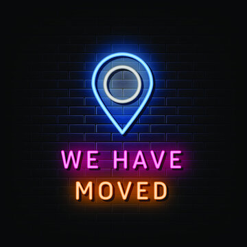 We have moved neon signs vector. Design template neon sign