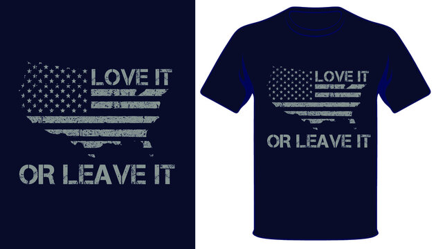 Love it or leave it usa flag t-shirt design