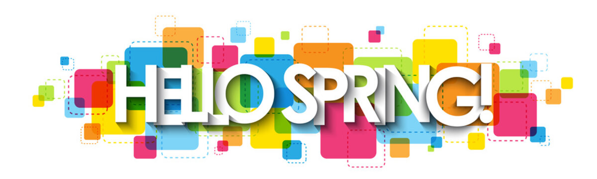 HELLO SPRING! colorful vector typography banner isolated on white background
