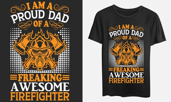 I am of a freaking awesome firefighter, t-shirt, SVG, eps, ai, jpeg files