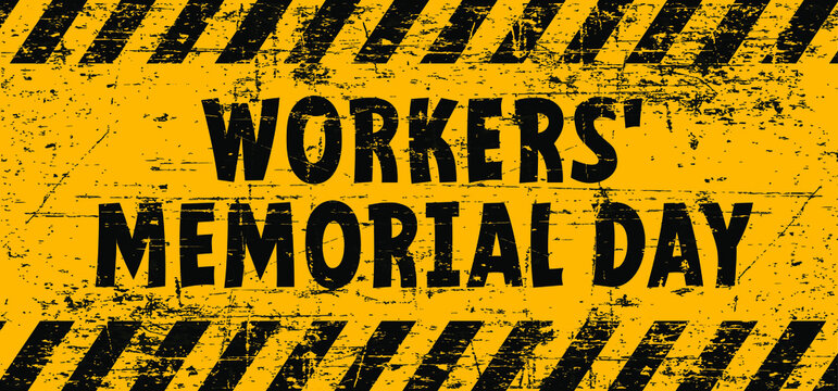 Workers' Memorial Day is the international day on which we commemorate employees who have died or injured as a result of an industrial accident or an occupational disease. On April 28.