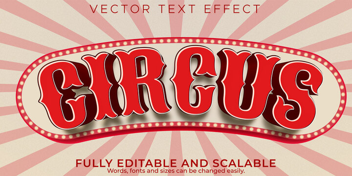 Editable text effect, vintage circus text style