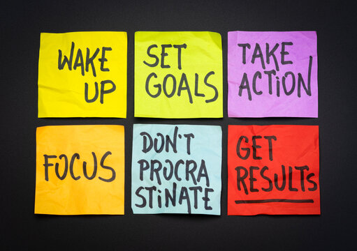 wake up, set goals, take action, focus, do not procrastinate, get results - a set of motivational reminder notes, business or personal development concept