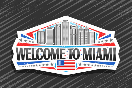 Vector logo for Miami, white decorative tag with outline illustration of miami city scape on day sky background, art design tourist fridge magnet with unique lettering for black words welcome to miami