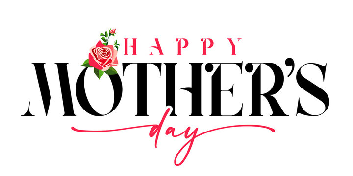 Happy Mothers day black and pink calligraphy banner with rose flower. Elegant quote for poster or greeting card, with Mother's Day lettering and rose on white background. Vector illustration