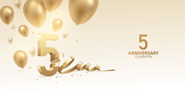 5th Anniversary celebration background. 3D Golden numbers with bent ribbon, confetti and balloons.