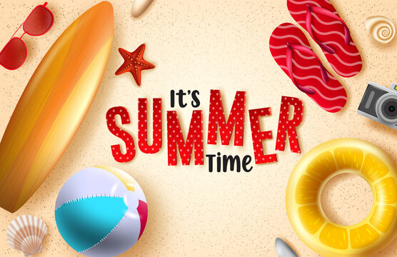 Summer time vector background design. It's summer time 3d text in sand background with beach element like beach ball, floater, surfboard and flipflop for fun and enjoy summer holiday.