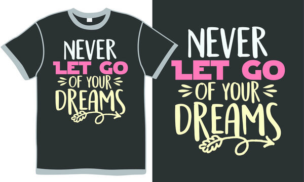 never let go of your dreams, congratulation gift, motivational quotes