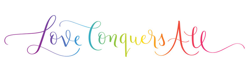 LOVE CONQUERS ALL colorful vector brush calligraphy banner with flourishes isolated on white background