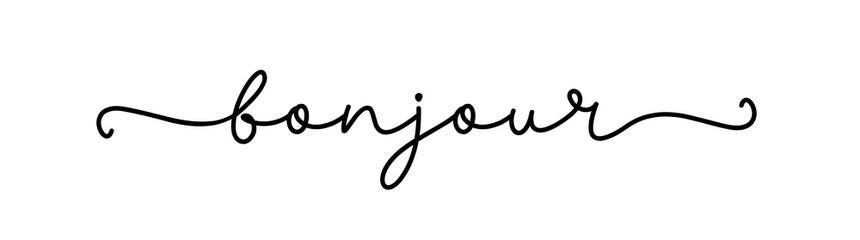 BONJOUR. Inspiration typography quote. Continuous line type text bonjour. Hand drawn lettering vector cursive script word bonjour. Vector design.