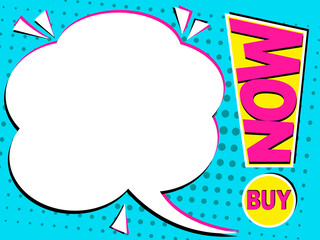 Buy now sale banner background, pop-art design with speech bubble and exclamation point