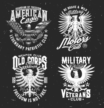 Tshirt prints with eagle, vector mascot for patriotic military club apparel design. T shirt prints with typography on black grunge background. Emblems or labels with eagle or griffin in heraldic style