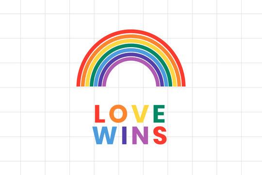 Rainbow LGBTQ pride with love wins text