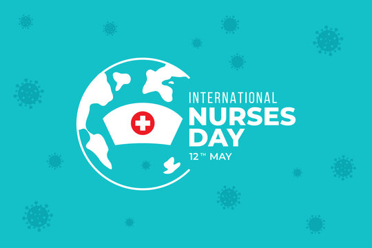 International Nursing Day in the Middle of the COVID-19 Pandemic. Stay strong. Vector Background. EPS 10.