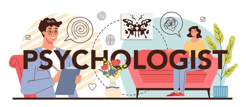 Psychologist typographic header. Mental health diagnostic. Doctor treating