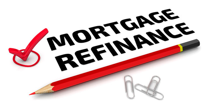 Mortgage refinance. The check mark. One red check mark with black text MORTGAGE REFINANCE and red pencil lies on a white surface. 3D illustration