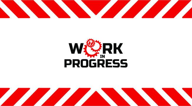 Work in progress background