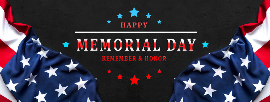 Happy Memorial Day USA. Remember and Honor.