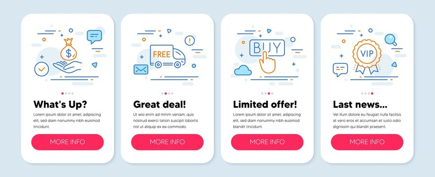 Set of Finance icons, such as Income money, Buying, Free delivery symbols. Mobile screen mockup banners. Vip award line icons. Savings, E-commerce shopping, Shopping truck. Exclusive privilege. Vector