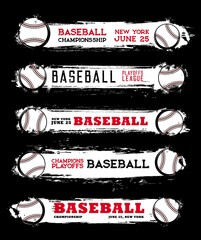 Baseball sport championship grunge banners. Baseball playoffs league, tournament announcement with baseball balls, scratches and paint smudges, grungy background and vintage typography