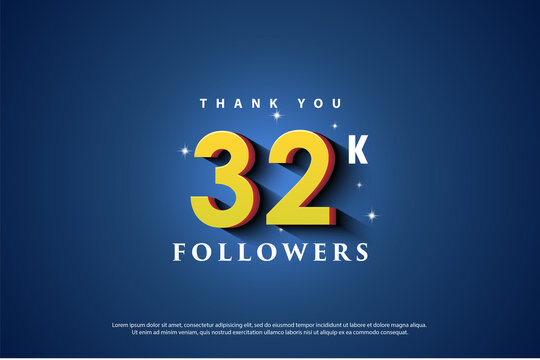 Thank you 32k followers with yellow numbers and blue background.