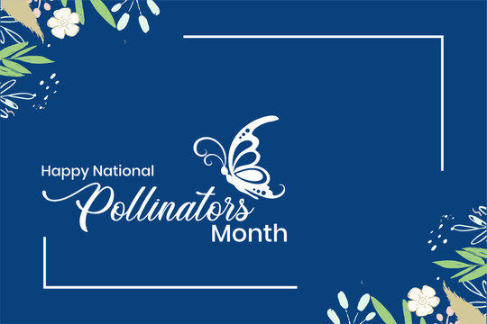 Happy National Pollinators Month, Holiday concept. Template for background, banner, card, poster, t-shirt with text inscription, vecto eps 10, Administrative