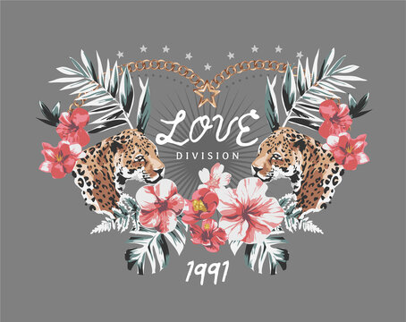 love division slogan in wild leopard and exotic flowers frames vector illustration
