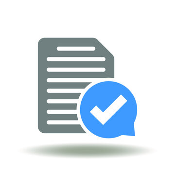Document list with speech bubble and check mark vector illustration. Validation symbol.