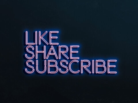 like share and subscribe neon sign on the wall, concept of online media trends
