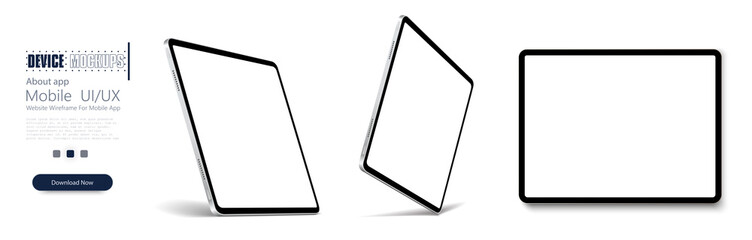Obraz Tablet frame less blank screen, rotated position. Tablet from different angles. Mockup generic device set. . UI/UX Template for infographics or presentation 3D realistic graphics tablet. - fototapety do salonu