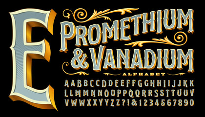 Fototapeta Prometheum and Vanadium is an ornate antique style font with gold edges and 3d depth. Classic old-world style reminiscent of circus, carnivals, carousels, western saloons, tattoo parlor logos, etc. obraz