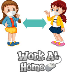 Work At Home font in cartoon style with two kids keeping social distance isolated on white background