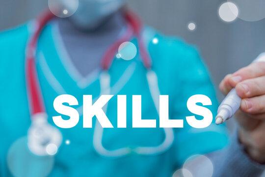 Medical concept of skills. Medicine personnel skill knowledge improvement. Doctors and nurses professional development.