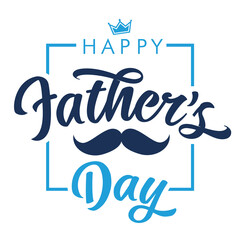 Obraz Happy Fathers Day calligraphy lettering quote banner with mustache and crown. Vector greeting illustration with handwritten text, blue crown and moustache for best Dad in the world - fototapety do salonu