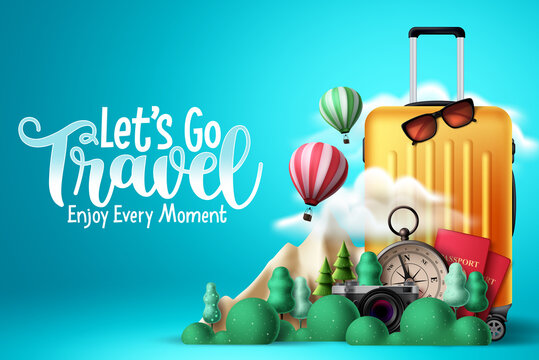 Travel vector design. Let's go travel text with traveler elements like luggage, passport, compass and camera for trip and tour international vacation. Vector illustration