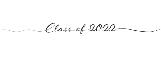 Stylized calligraphic inscription Class of 2022 in one line
