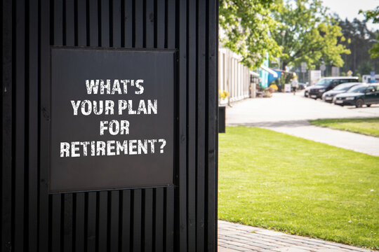 Whats your plan for retirement. Advertising poster on the street